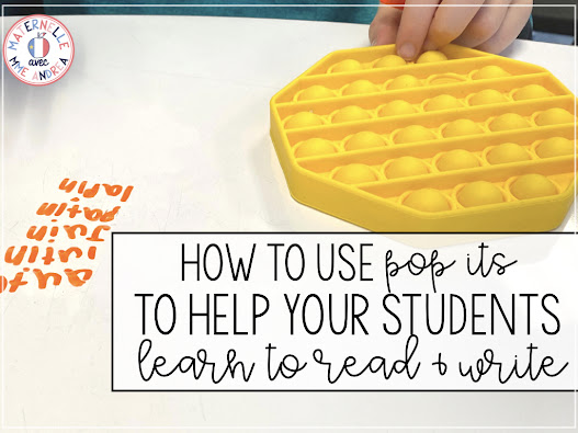 """Curious about the """"pop it"""" craze in the classroom, but not sure exactly how to use them with your French primary students? Check out this blog post for some fun ideas to help you integrate them in your literacy block!"""