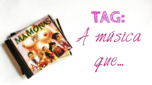 TAG: A Música Que...