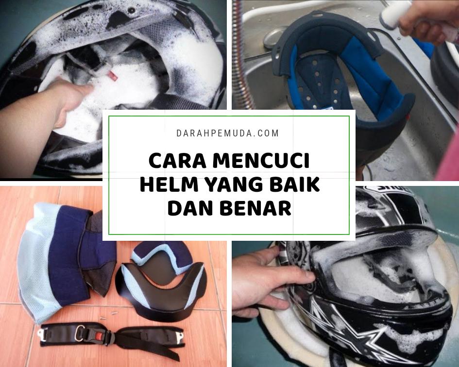 5 Cara Mencuci Helm Yang Baik Dan Benar Di Rumah Darahpemuda Com Darahpemuda Com