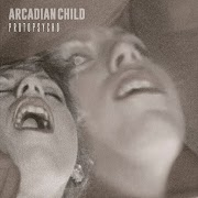 Arcadian Child - Protopsycho   Review