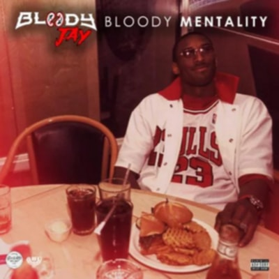 Bloody Jay - Bloody Mentality (2020) - Album Download, Itunes Cover, Official Cover, Album CD Cover Art, Tracklist, 320KBPS, Zip album