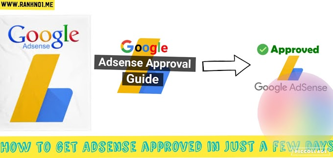 How to get Adsense approved in just few days