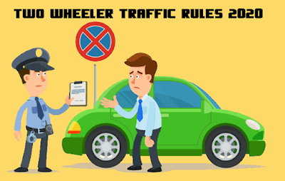 Two Wheeler Traffic Rules in India   2020