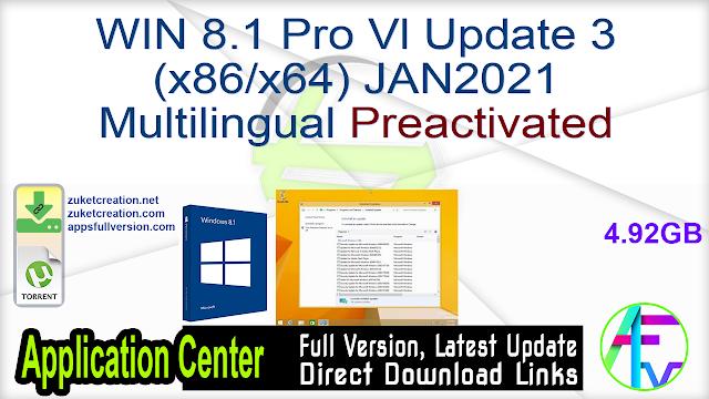 Windows 8.1 Pro Vl Update 3 (x86 x64) JAN2021 Multilingual Preactivated