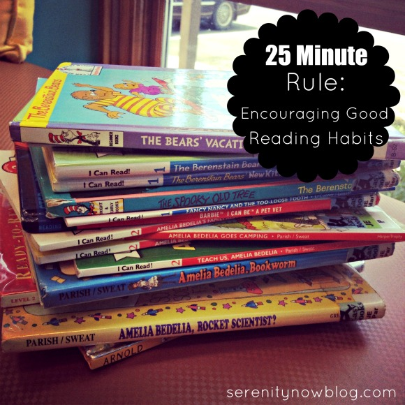 The 25 Minute Rule: Building Good Reading Habits, at Serenity Now