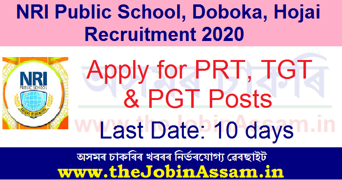 NRI Public School, Hojai Recruitment 2020