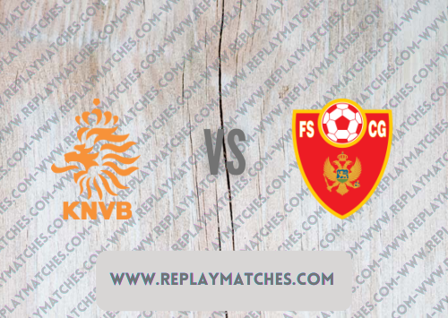 Netherlands vs Montenegro Full Match & Highlights 04 September 2021