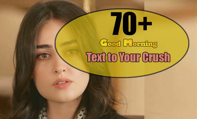 Good Morning Text to Your Crush