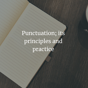 Punctuation; its principles and practice (1905)