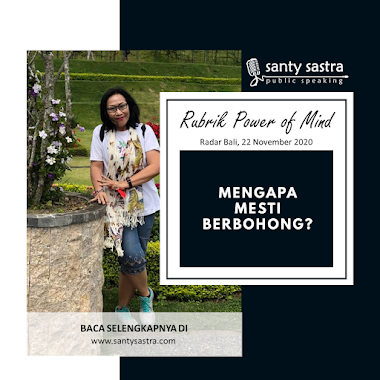 Rubrik Power of Mind Radar Bali : Mengapa Mesti Berbohong?