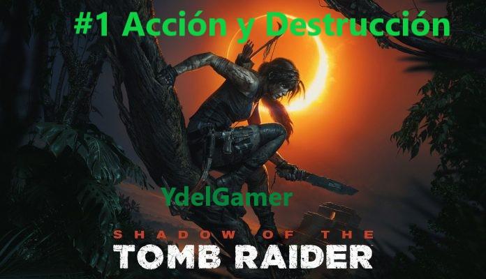 Shadow Of The Tomb Raider y saga