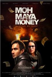 Moh Maya Money (2016) Hindi DVDScr 700MB