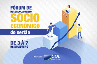 Fórum de Desenvolvimento Socioeconômico do Sertão tem início no dia (3) de novembro em Delmiro Gouveia