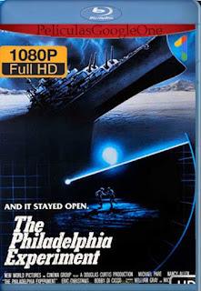 El Experimento Filadelfia [1984] [1080p BRrip] [Latino-Inglés] [GoogleDrive]