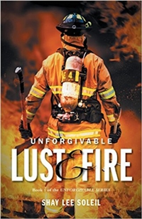 Unforgivable Lust and Fire (Shay Lee Soleil)