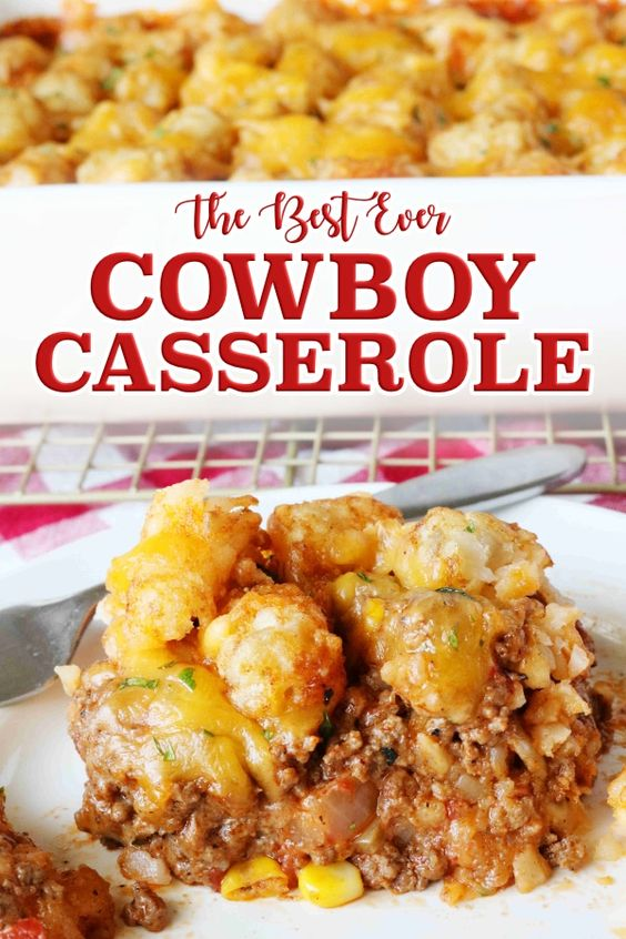 Cowboy Casserole Recipe | Easy, Cheesy Family-Favorite #recipes #dinnerideas #foodideas #foodideasfordinnereasy #food #foodporn #healthy #yummy #instafood #foodie #delicious #dinner #breakfast #dessert #lunch #vegan #cake #eatclean #homemade #diet #healthyfood #cleaneating #foodstagram