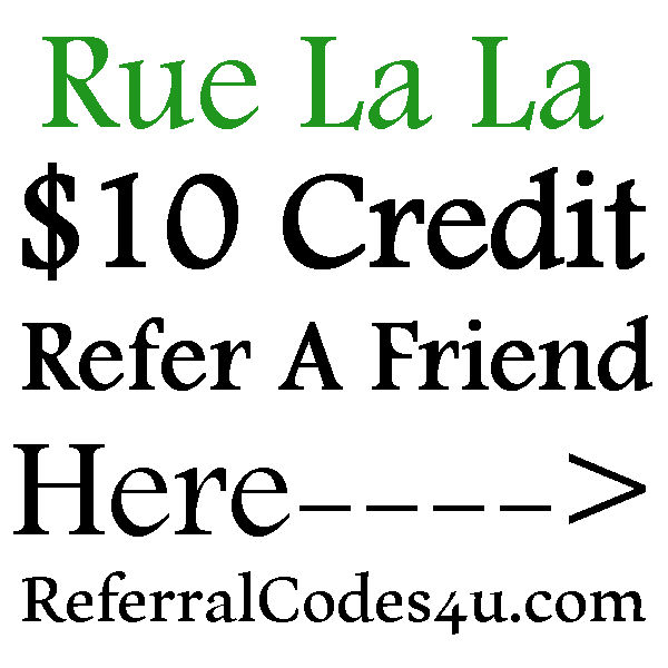 Rue La La Referral Program, Rue La La Coupon Codes June, July, August, September, October 2016-2017