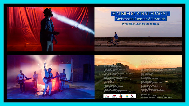 Christopher Simpson & Elevación y Artistas invitados - ¨Sin miedo a naufragar¨ - Videoclip - Dir: Leandro de la Rosa. Portal Del Vídeo Clip Cubano.