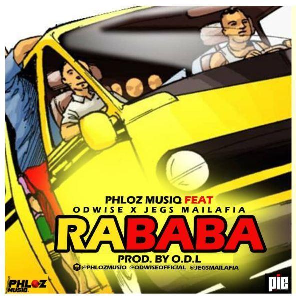 MUSIC: Phloz Musiq – Rababa ft. Odwise & Jegs Mailafia