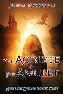 The Acolyte And The Amulet (Nebilon Series Book 1) by John Gorman - book promotion