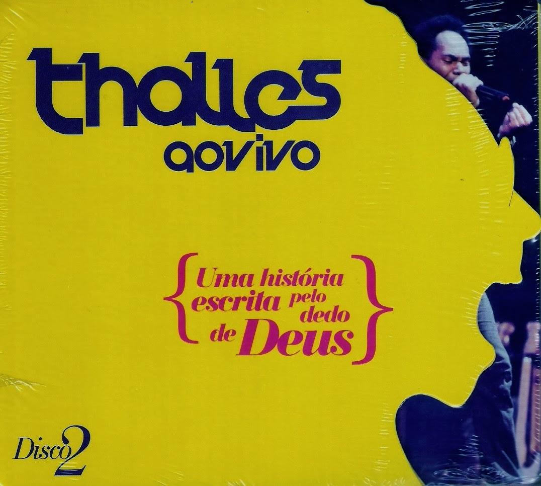 Thalles Roberto - Uma História escrita pelo dedo de deus