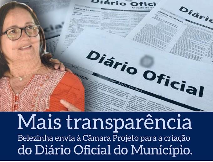 Belezinha envia à Câmara Municipal de Chapadinha, Projeto de Lei que visa a criação do Diário Oficial do Município