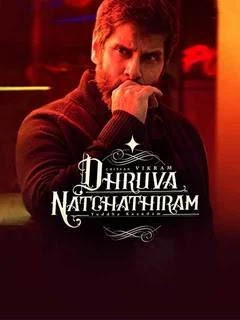 Dhruva Natchathiram full movie download (2020) 360p, 480p and 720p leaked by tamilrockers and flimyhit