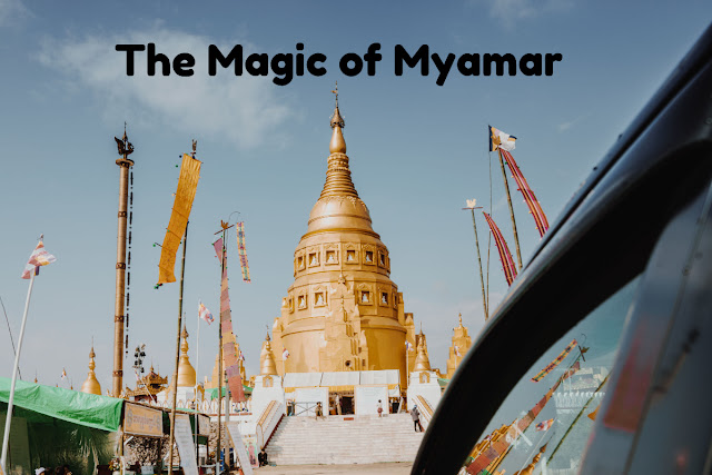The Magic of Myanmar