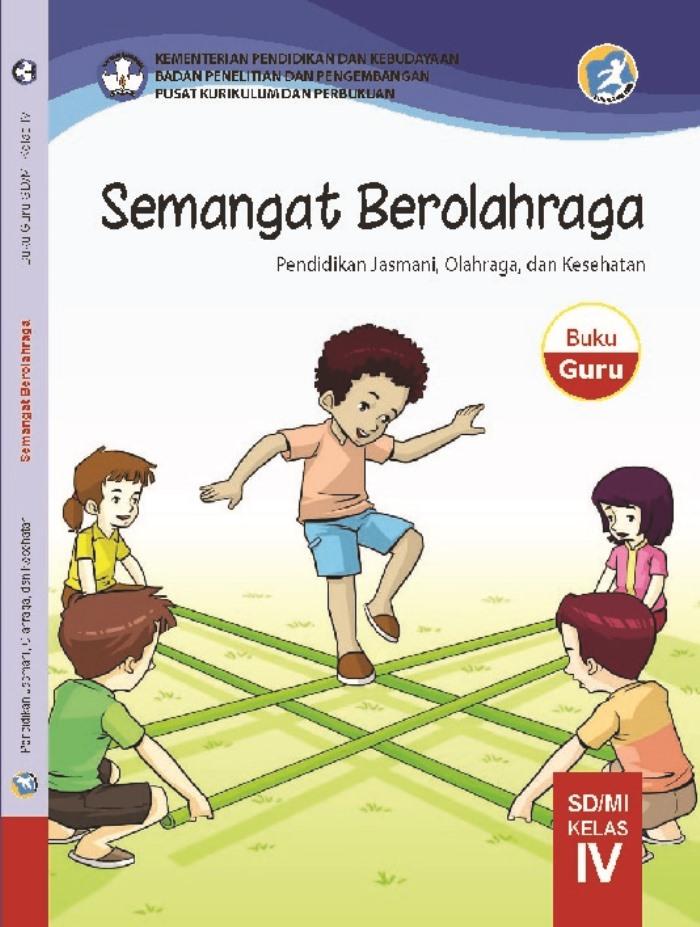 Buku Guru SD Kelas 4 Semangat Berolahraga Penjasorkes
