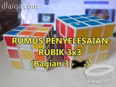 Penyelesaian Rubik 3x3 (Bagian 3)