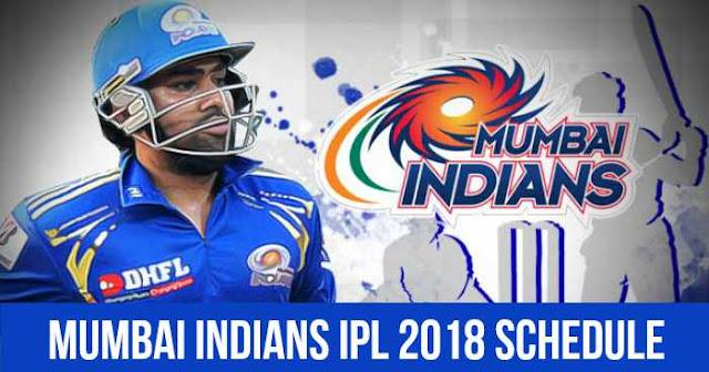 Mumbai Indians (MI) IPL 2018 Schedule