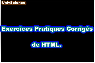 Exercices Pratiques Corrigés de HTML.