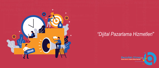 Dijital Pazarlama Hizmetleri