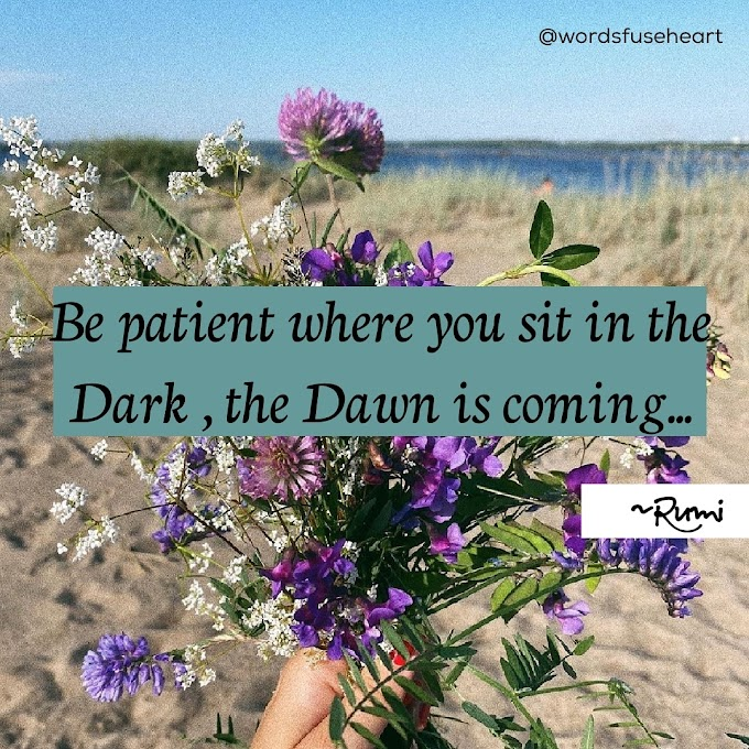 Be Patient Motivational Quote by wordsfuseheart