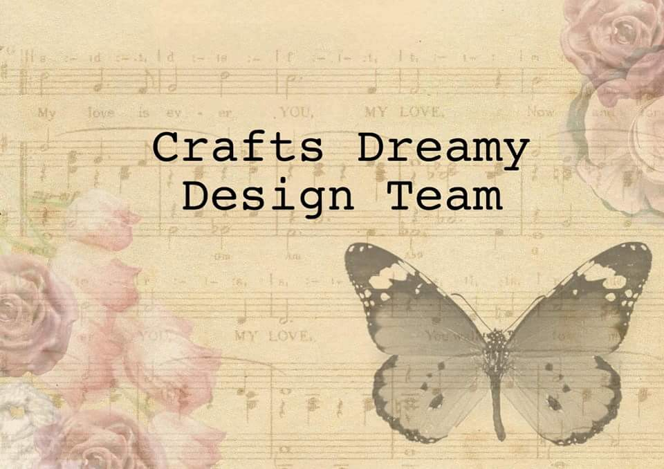 Crafts Dreamy DT member 2018