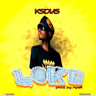 [Music] Ksdus - Loke (Prod Apek)