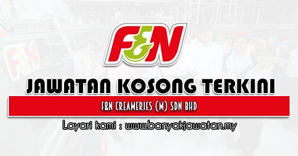 Jawatan Kosong 2021 di F&N Creameries (M) Sdn Bhd