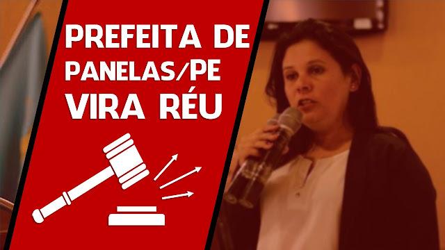 Prefeita de Panelas Joelma Campos vira réu