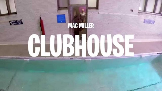 Mac Miller - Clubhouse [Vídeo]
