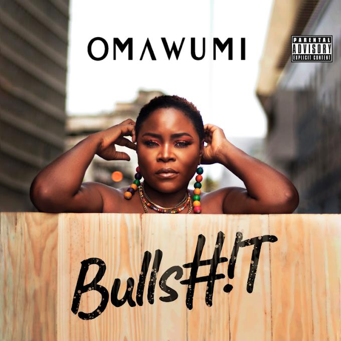 MUSIC:Omawumi - Bullsh*t
