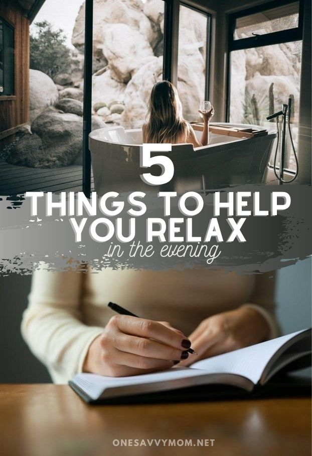 5 Things To Help You Relax in the Evening