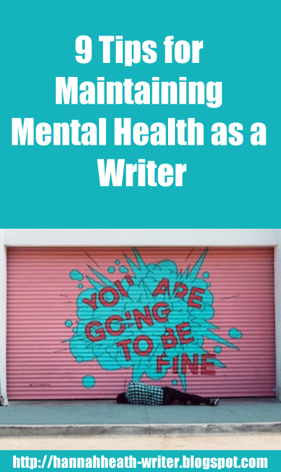 9 Tips for Maintaining Mental Health as a Writer