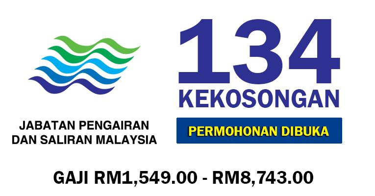 134 Kekosongan di Jabatan Pengairan dan Saliran Malaysia JPS Seluruh Negara