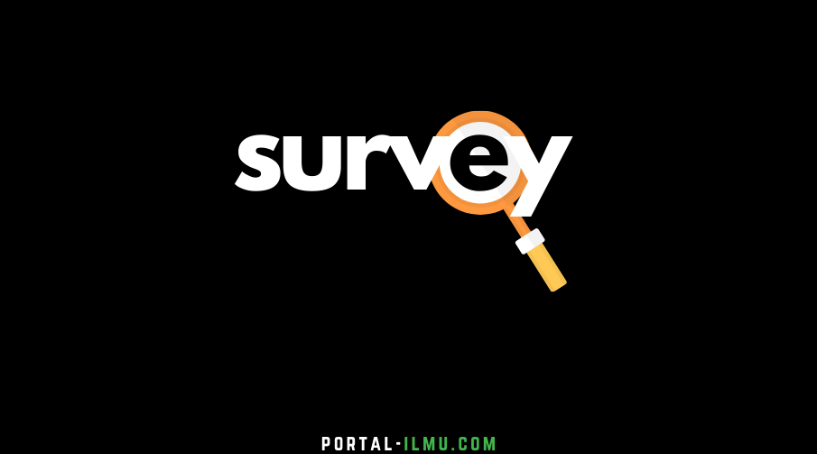 Mengenal Dunia Survey dan Survey Online