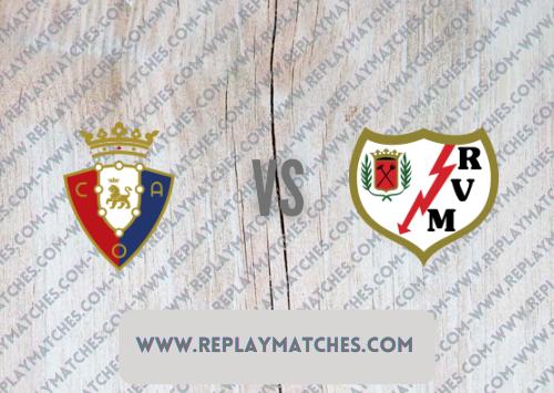 Osasuna vs Rayo Vallecano Highlights 02 October 2021