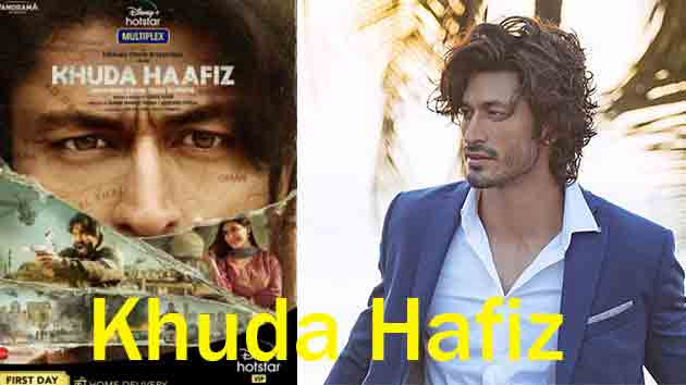 khuda Haafiz Full Movie | Release date,Cast,Trailer