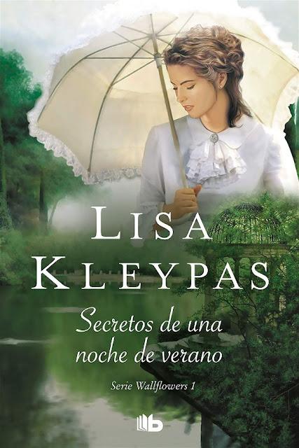 Secretos de una noche de verano | Wallflowers #1 | Lisa Kleypas