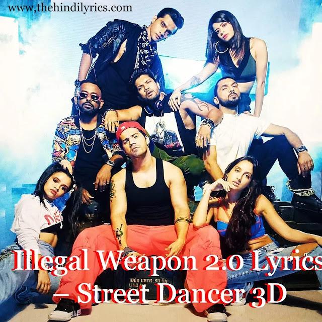 Illegal Weapon 2.0 Lyrics – Street Dancer 3D