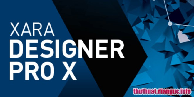 Download Xara Designer Pro X 16.1.0.56164 Full Crack, phần mềm tạo và thiết kế đồ họa mạnh mẽ, Xara Designer Pro, Xara Designer Pro free download, Xara Designer Pro full key,