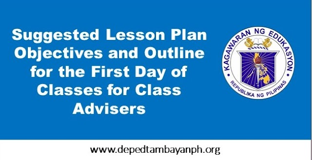 Suggested Lesson Plan Objectives and Outline for the First Day of Classes for Class Advisers